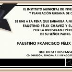 Nuestro más sentido pésame para el Alcalde Faustino Félix Chavez y su Familia